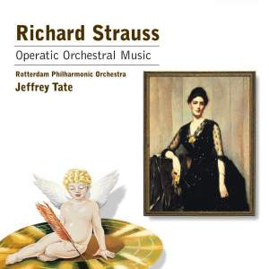 Richard Strauss: Operatic Orchestral Music