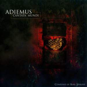 Jenkins, K: Adiemus II - Cantata Mundi
