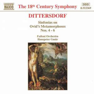 Dittersdorf: Sinfonias On Ovid's Metamorphoses, Nos. 4 - 6 Product Image