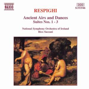 Respighi: Ancient Airs and Dances, Suites Nos. 1, 2 & 3 Product Image
