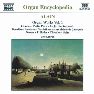 Alain: Organ Works, Vol. 1 Product Image