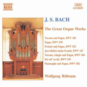 J. S. Bach: The Great Organ Works