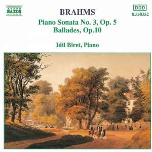 Brahms: Piano Sonata No. 3 & Four Ballades