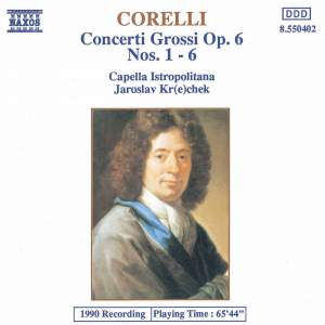 Corelli - Concerti Grossi, op. 6, Nos. 1-6 Product Image