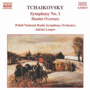 Tchaikovsky: Symphony No. 1 & Hamlet Fantasy Overture