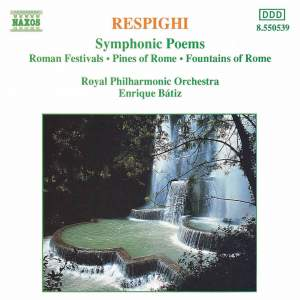 Respighi: Symphonic Poems Product Image