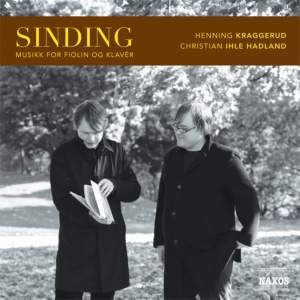Christian Sinding: Violin and Piano Music