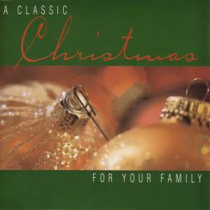 CHRISTMAS - A Classic Christmas: For Your Family Product Image