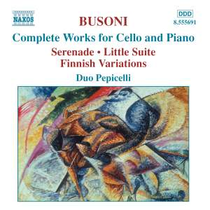 Busoni - Complete Works for Cello and Piano Product Image