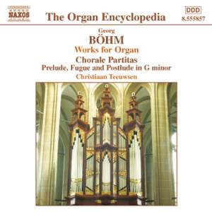 Georg Bohm - Works for Organ