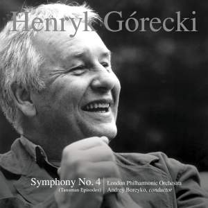 Gorecki: Symphony No. 4