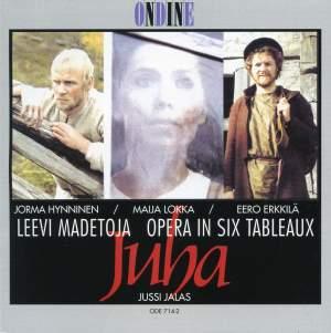 Madetoja: Juha - Opera in Six Tableaux