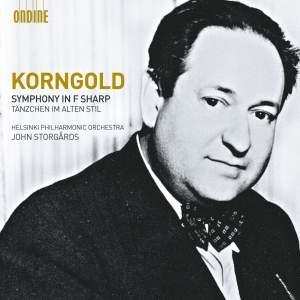 Korngold: Symphony in F sharp & Tänzchen im alten Stil Product Image