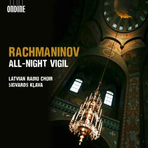 "RACHMANINOV, S.: All-night Vigil, ""Vespers"" (Latvian Radio Choir, Klava)"