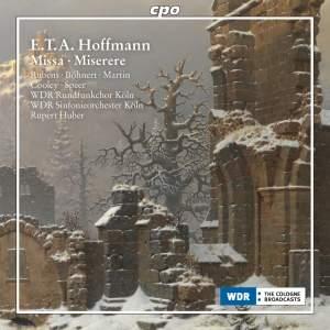ETA Hoffmann: Missa in D Minor & Miserere