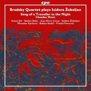 Isidora Zebeljan: Chamber Music