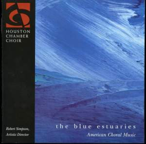 The Blue Estuaries - American Choral Music Product Image