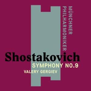 Shostakovich: Symphony No. 9 in E flat major, Op. 70