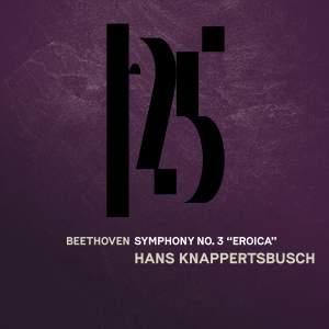 Beethoven: Symphony No. 3, 'Eroica' (Live)
