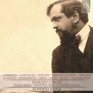 Debussy Circle (Piano Music from the XIXth Century, France)