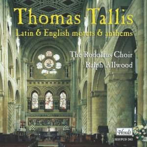 Thomas Tallis - Latin & English Motets & Anthems