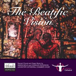 The Beatific Vision - Sacred Choral And Organ Music Product Image