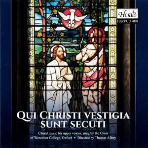 Qui Christi Vestigia Sunt Secuti