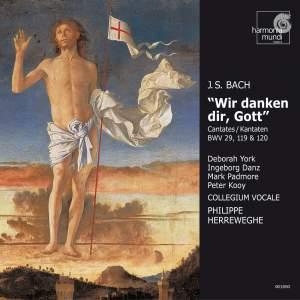 Bach, J S: Cantata BWV29 'Wir danken dir, Gott, wir danken dir', etc.