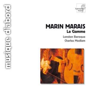 Marais: La Gamme & Sonate à la Marésienne