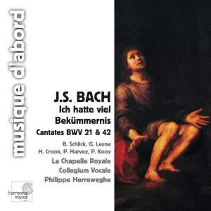 Bach, J S: Cantata BWV21 'Ich hatte viel Bekümmernis', etc.