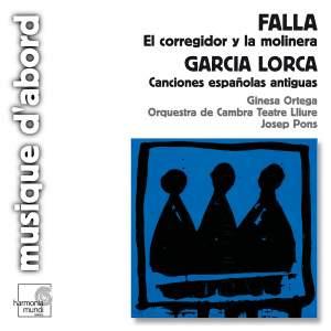 Fala: El corregidor y la molinera and Lorca: Canciónes españolas antiguas