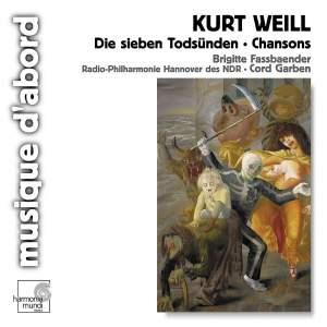 Weill: Die sieben Todsünden & Chansons