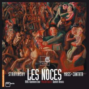 Stravinsky: Les Noces, Mass & Cantata
