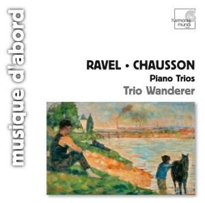 Ravel & Chausson - Piano Trios