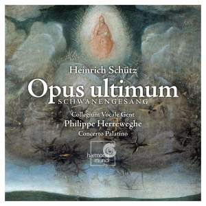 Schütz - Opus Ultimum