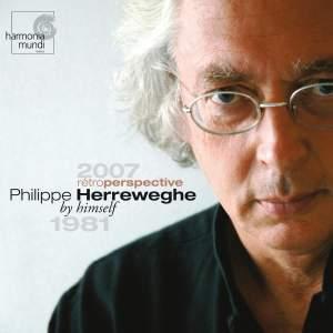 Philippe Herreweghe - The Artist's Choice / Rétroperspective