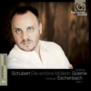 Schubert Lieder Volume 3: Die schöne Müllerin