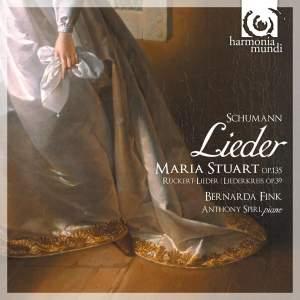 Schumann - Maria Stuart Lieder
