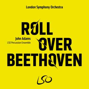 John Adams: Roll Over Beethoven Product Image
