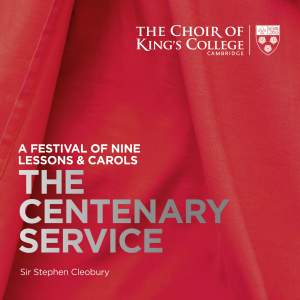 A Festival of Nine Lessons & Carols: The Centenary Service Product Image
