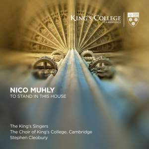 Nico Muhly: To Stand In This House
