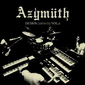 Azymuth - Demos Vol. 2 - Vinyl Edition
