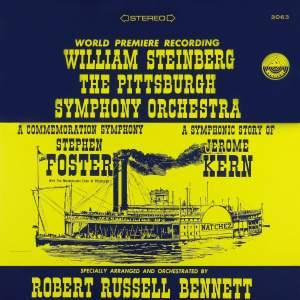 Bennett: A Commemoration Symphony to Stephen Foster & A Symphonic Story of Jerome Kern