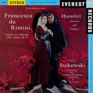 Tchaikovsky - Francesca Da Rimini & Hamlet