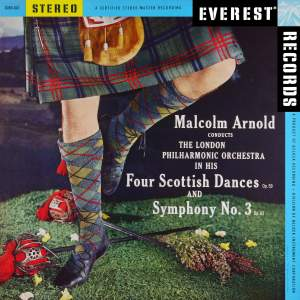 Arnold: 4 Scottish Dances & Symphony No. 3