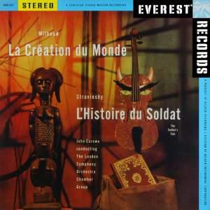 Milhaud: La Création du Monde & Stravinsky: L'Histoire du Soldat