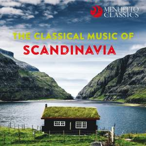 The Classical Music of Scandinavia