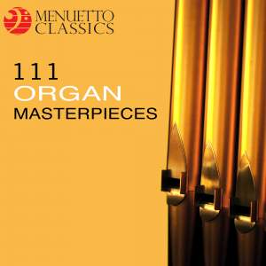 111 Organ Masterpieces