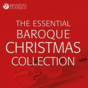 The Essential Baroque Christmas Collection