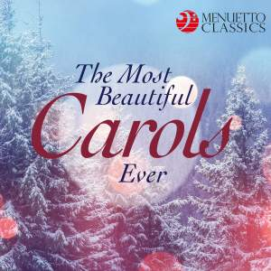 The Most Beautiful Carols Ever